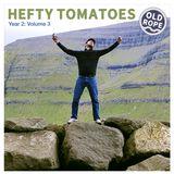 Hefty Tomatoes Year 2: Volume 3 (03/09/17)