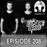 Lunde Bros. on Mutants Radio. Episode 208