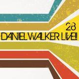 Daniel Walker Live!! 28 - live mixed by Dj Daniel Walker