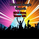 Richard Simply Smooth 2014 SOCA TEASER MIX