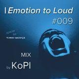 KoPI - Emotion to Loud #009