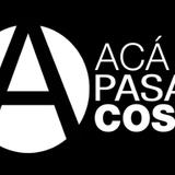 Aca Pasan Cosas RADIO programa n° 10 09/06/2016
