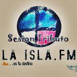 Sesion Tributo LA ISLA FM - Dj Joky