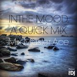 In The Mood A Quick Mix