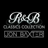 Dj Jon Baxter - The RnB Classics Collection #1