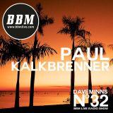 BBM32 ft: Paul Kalkbrenner 28/08/15