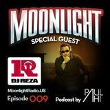 Moonlight Radio Episode 009 w/ DJ Reza & Paul Ahi