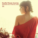 Soulful House Journey 21