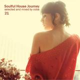 Soulful House Journey 21