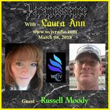 Paranessence Radio with Host Laura Ann_20180308_Russell Moody