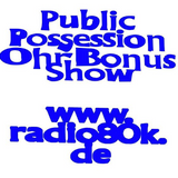 Public Possession Ohr Bonus Show Nr. 30