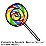 Digitalism vs Dada Life - Zdarlight Lollipop (Shadeez Bootleg)