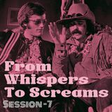 From Whispers to Screams #7: psych progressive hard rock