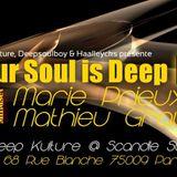 your soul is deep dk 15 Mindset (Marie Prieux & Mathieu Grau) @ Deep Kulture 01 09 18 partie 2