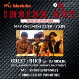 【2016.05.02】INSIDE OUT(GUEST:RIKO)