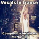 Marky Boi - Vocals In Trance