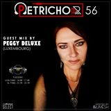 Petrichor 56 guest mix by Peggy Deluxe (Luxembourg)