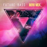FutureBass Mini Mix