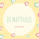 1h Party mix n°1 - Selection by DJ Matthaeus