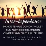Inter-Dependance ~ Shamanatrix Live at Dance Temple Comox Valley