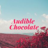 Audible Chocolate 4.16.18