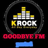 Goodbye FM - Maratona di K-ROCK_parte 1