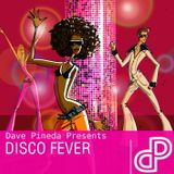 Dave Pineda Presents Disco Fever 9
