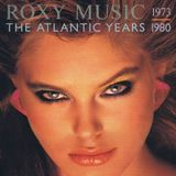 Roxy Music - The Atlantic Years 1973-1980 (1983) Compilation CD