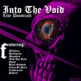 Into The Void Live Broadcast August 13th 2015