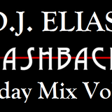 DJ Elias- FLASHBACKs FRIDAY MIX VOL.3