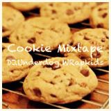 Cookie Mixtape by DJ.Underdog WRapkids