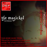 Doncaster Electronic Foundation Radio 2nd March 2015: The Magickal in focus