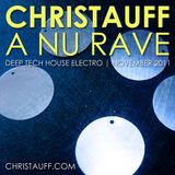Christauff - A Nu Rave (November 2011) [Deep Tech House Electro]