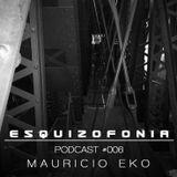 ESQUIZOFONIA #006 by Mauricio Eko//