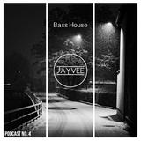 Podcast #4 - Bass House