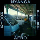 NYANGA :: FUTURE AFRO ROOTS MIX ::