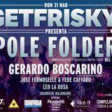 Jose Fermoselle & Federico Caffaro @ GetFrisky (31-03-2013)