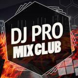 DJ PRO MIX CLUB (episode 184) 09/16/2016