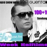 Week Halftime Show 100+10 mit Guenta K