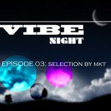 VIBE NIGHT 03