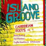 March 24, 2014 - Island Groove: Music from the Seven Seas