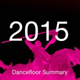 Dancefloor Summary 2015 -  Charts , German Deep & R n B