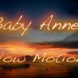 Baby Anne- Slow Motion (Rain Dancing) 10.21.12