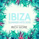 RICH MORE: Ibiza Summer Hits 2015