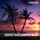 Zenit Incompatible - RCKO Midday mix (2014.05.12)