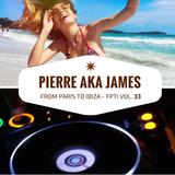 From Paris to Ibiza n°33 - April 21th 2017 - Pierre aka James