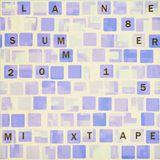 Lane 8 summer 2015 mixtape