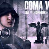 December 2014 - Coma Vigil Live @ Le Cemitiere