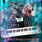Mind in Rewind (Sequen-The Darker Side of Sequenchill)