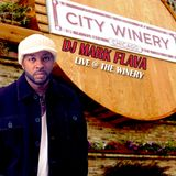 "MARK FLAVA ""LIVE"" @ THE WINERY"